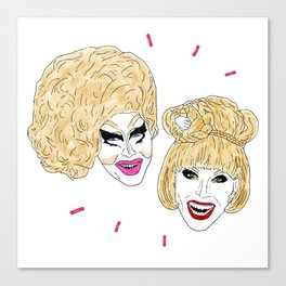 UNHhhh - Trixie and Katya Canvas Print