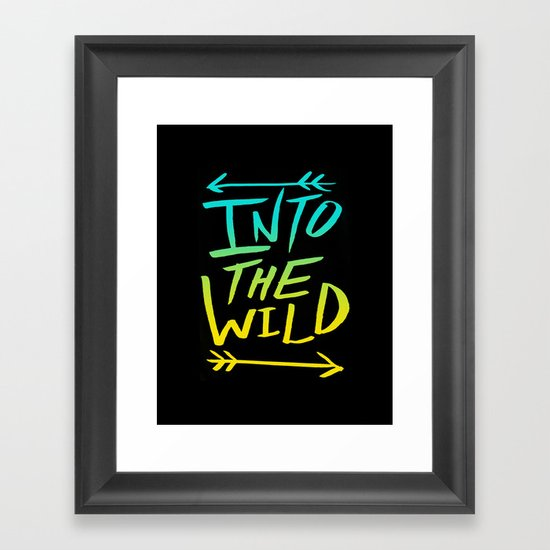 Into The Wild: Typography Framed Art Print