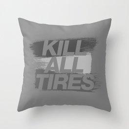 Kill All Tires v6 HQvector Throw Pillow