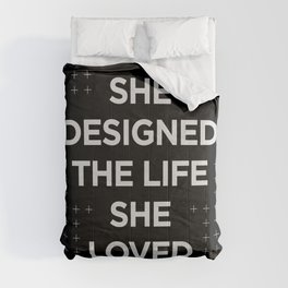 She Designed The Life She Loved typography wall art home decor in black and white Comforters