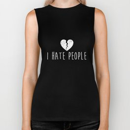 I Hate People TShirt Overthinking Social Anxiety Introvert Biker Tank