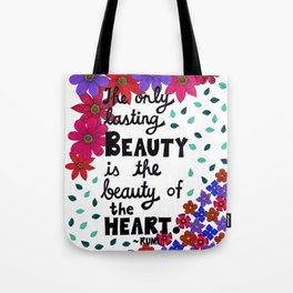 The Only Lasting Beauty Tote Bag