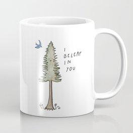 I Beleaf in You / Evergreen and Bluebird Uplifting Print Coffee Mug