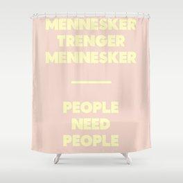SKAM - People need people Shower Curtain