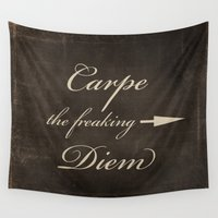 carpe diem Wall Tapestries featuring Carpe Diem by Durin Eberhart