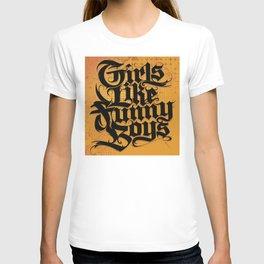 Girls Like Funny Boys T-shirt