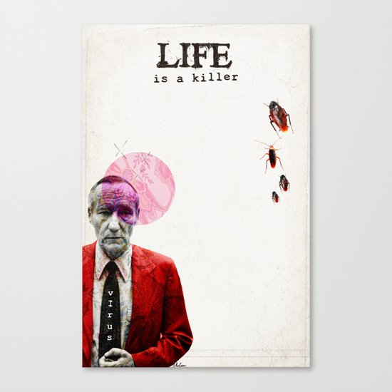 Life is a Killer Canvas Print