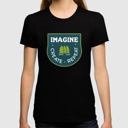 Imagine. Create. Repeat T-shirt