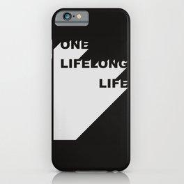 Lifelong life iPhone Case