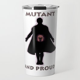 Mutant and proud Travel Mug