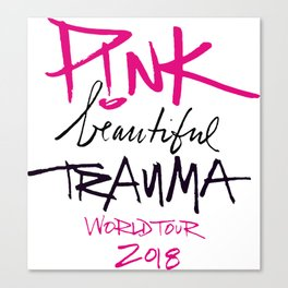 Pink beautiful trauma world tour 2018 Canvas Print