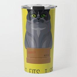 If I Fits, I Sits II Travel Mug