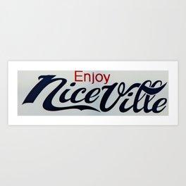 Enjoy Niceville Art Print