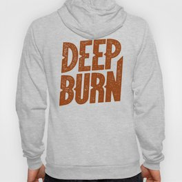 DEEP BURN Hoody