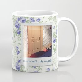 Doog os saw? … Was so good! Coffee Mug