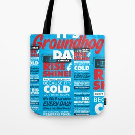 It's Groundhog Day Tote Bag