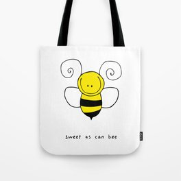 Sweet As Can Bee Tote Bag