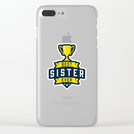 Best Sister Ever Clear iPhone Case