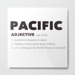 Pacific Metal Print