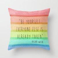 oscar wilde Throw Pillows featuring Be Yourself: Oscar Wilde by Fifi Le Bon
