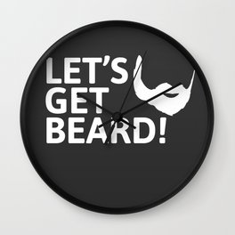 LET'S GET BEARD! Wall Clock