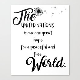 Great hope for a peaceful and free world Canvas Print