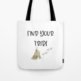 Find Your Tribe, Teepee & Arrows Tote Bag