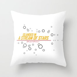 ISLANDED IN A STREAM OF STARS Throw Pillow