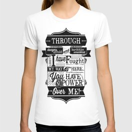 Labyrinth Quote You Have No Power Over Me T-shirt