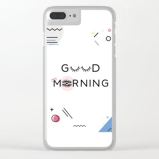 Good Morning, Memphis Style Clear iPhone Case