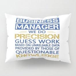 BUSINESS MANAGER Pillow Sham