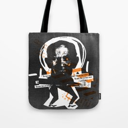 """""""the next time you hear voices..."""" Tote Bag"""
