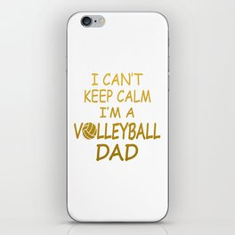 I'M A VOLLEYBALL DAD iPhone Skin