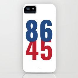 86 45 Anti Trump Impeachment T-Shirt / Politics Gift For Democrats, Liberals, Leftists, Feminists iPhone Case