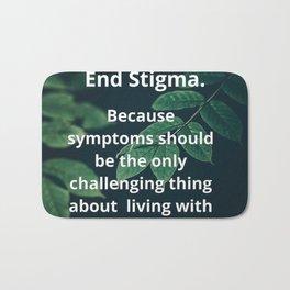 End Stigma. Bath Mat