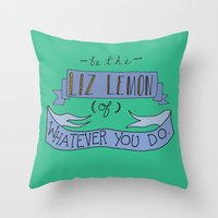 jenny liz rome Throw Pillows featuring Liz Lemon by Illustrated by Jenny