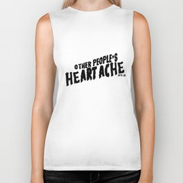 Other People's Heartache- black Biker Tank