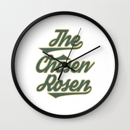 """Great Tee typography design saying """"Chosen"""" and showing your the chosen one! Picked The chosen rosen Wall Clock"""