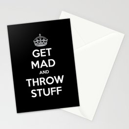 Keep Calm and Get Mad and Throw Stuff Stationery Cards