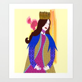Just ask Julie,  Queen for a day... Art Print