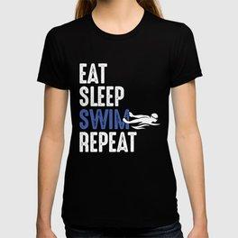 Swimmers Life Swimming Team Eat Sleep Swim Repeat Gift T-shirt