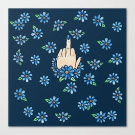 Middle Finger Up Blue Flowers Canvas Print