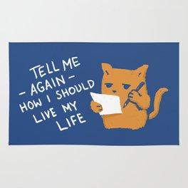 Tell Me Again How I Should Live My Life Rug