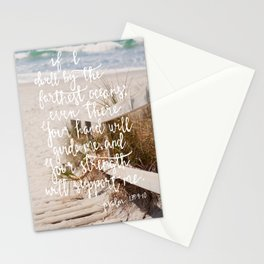 Even There - Psalm 139:9 - 10 Stationery Cards