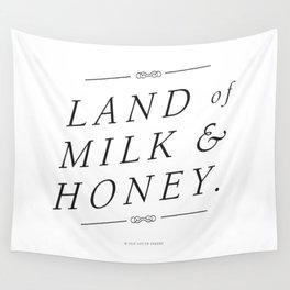 Land of Milk & Honey Wall Tapestry