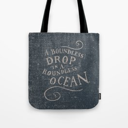 A boundless drop in a boundless ocean Tote Bag