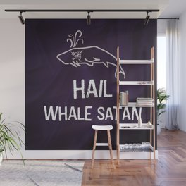 Hail Whale Satan Wall Mural