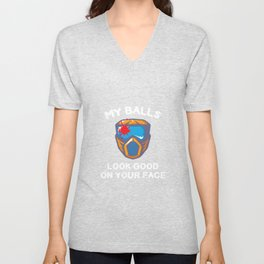 My Balls Look Good on Your Face Paintball T-Shirt Unisex V-Neck