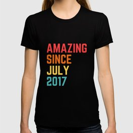 Amazing Since July 2017 T-shirt