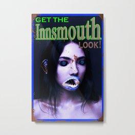 Get The Innsmouth Look Metal Print